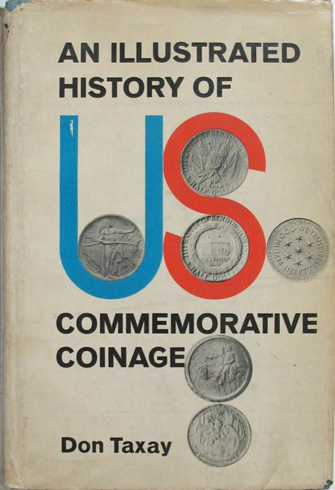 An Illustrated History of U.S. Commemorative Coinage.