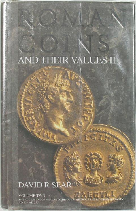 Roman Coins and their Values. Volume II. Nerva to the end of the Severan dynasty. 96 - 235 AD.