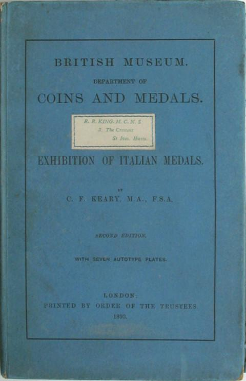 A Guide to the Italian Medals exhibited in the King's Library (at the British Museum).