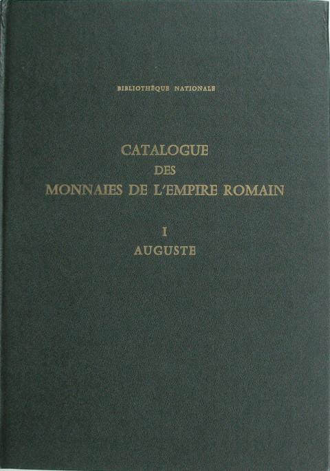 Catalogue des Monnaies de l'Empire Romain, I ,  Auguste