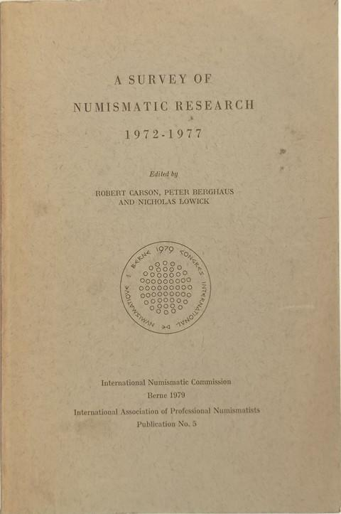 A Survey of Numismatic Research, 1972-1977
