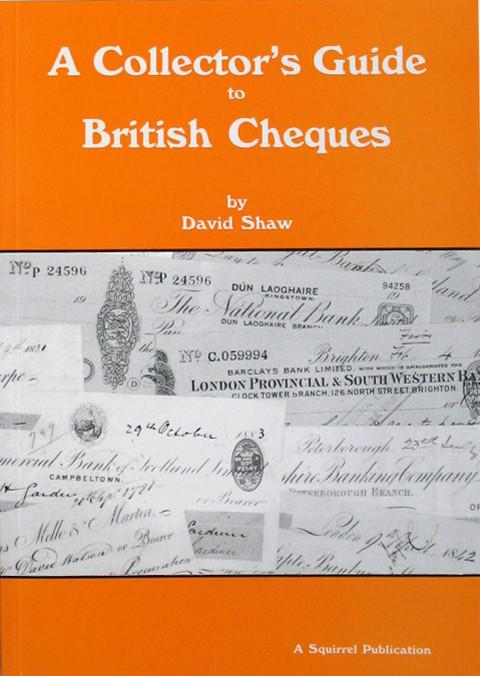 A Collector's Guide to British Cheques.