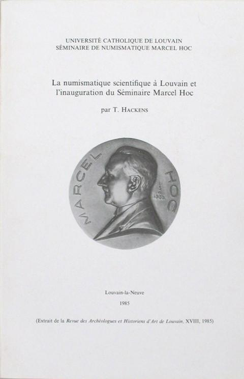 La Numismatique scientifique a Louvain et l'inauguration du S̩minaire Marcel Hoc