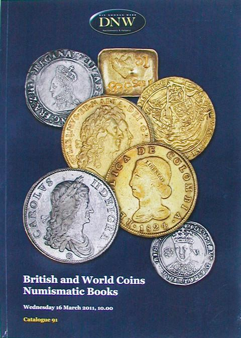 16 Mar, 2011.  DNW 91.  British & World Coins. etc.