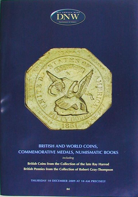 10 Dec, 2009.  DNW 84.  British and World Coins, Commemorative Medals, etc.