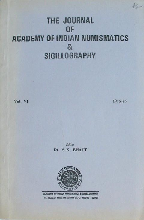 The Journal of Academy of Indian Numismatics & Sigillography.