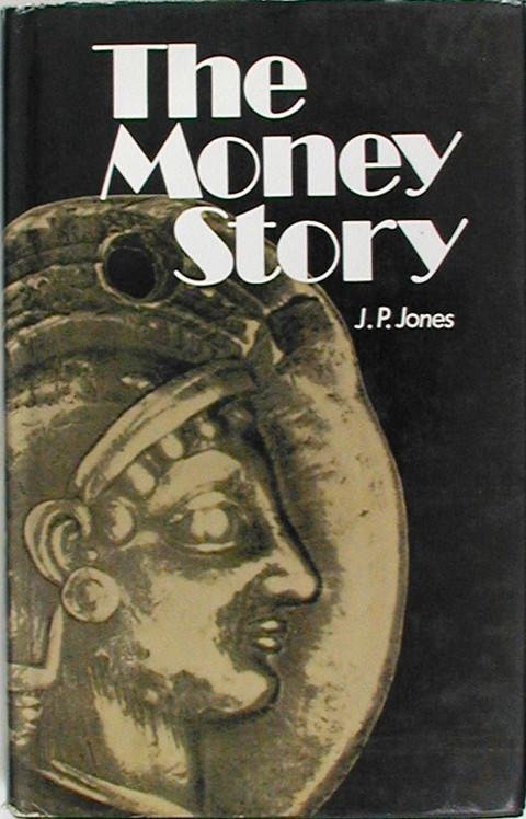 The Money Story.  Cowrie Shells to Credit Cards.