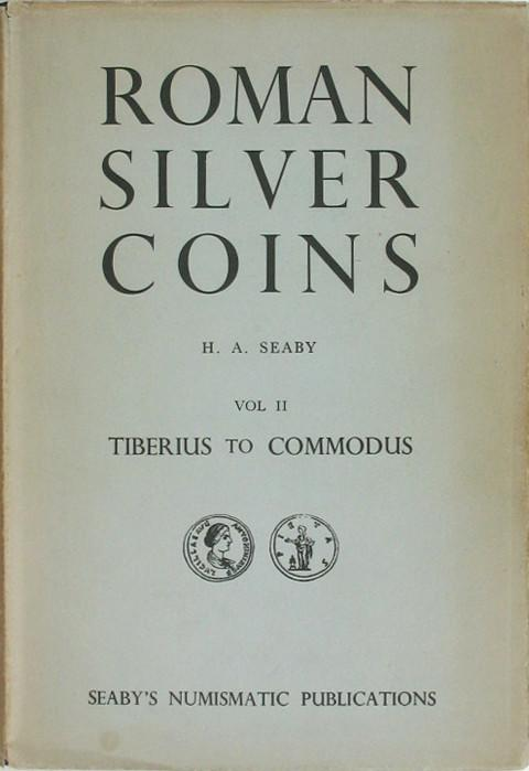 Roman Silver Coins. Vol. II.  Tiberius to Commodus.