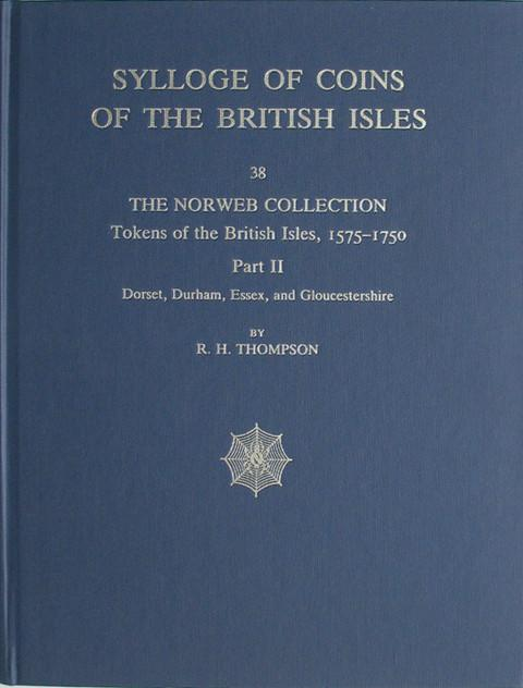 SCBI 38 The Norweb Collection. Tokens of the British Isles. Pt 2  Dorset to Gloucestershire.