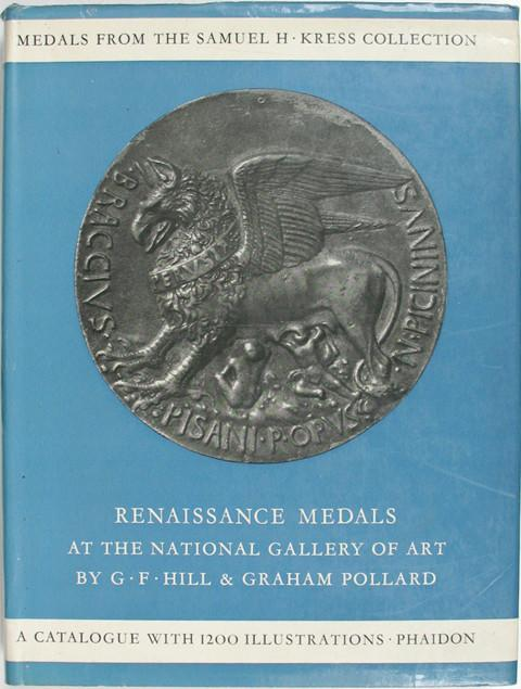 Renaissance Medals from the Samuel H. Kress Collection at the Na