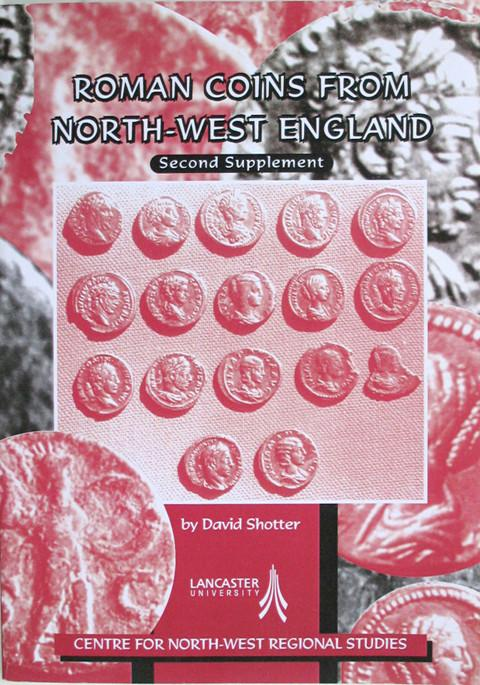 Roman Coins from North-West England.  Second Supplement.