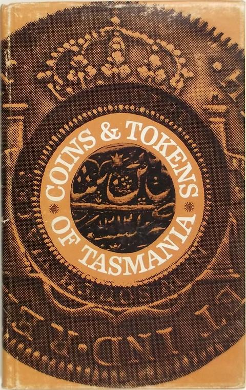 Coins and Tokens of Tasmania 1803-1910