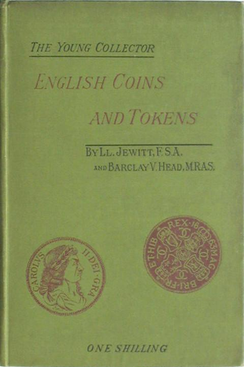English Coins and Tokens with a chapter on Greek and Roman Coins