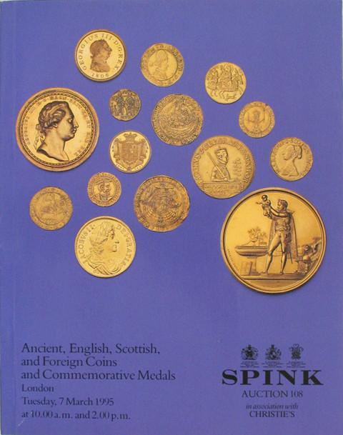 Spink 108.  Ancient, English, Scottish and Foreign and Commem. Medals
