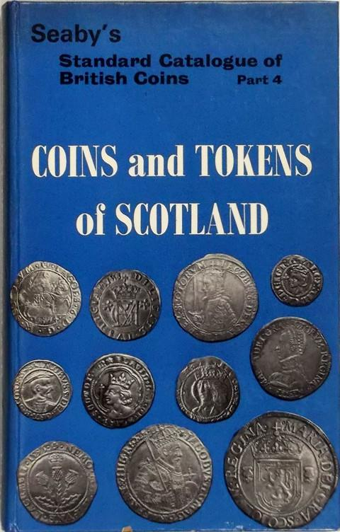 Coins and Tokens of Scotland.