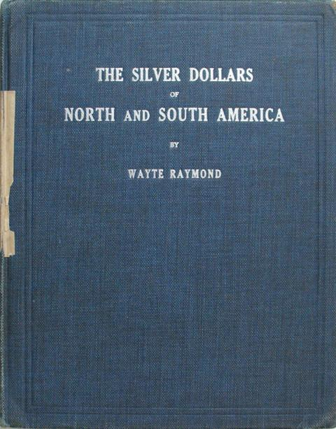 The Silver Dollars of North and South America.