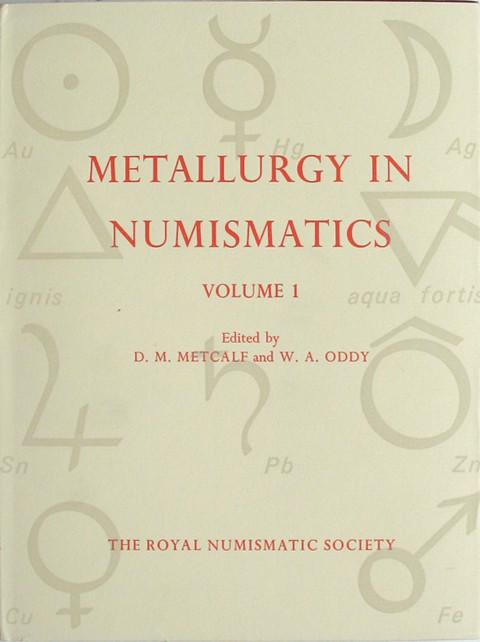 Metallurgy in Numismatics. Volume 1.