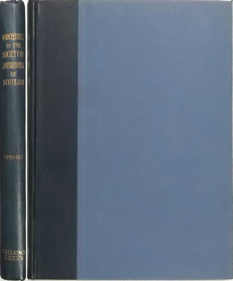Proceedings of the Society of Antiquaries of Scotland 1950-51.