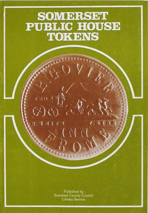 Somerset Public House Tokens.