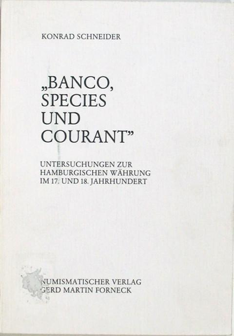 Banco, Species und Courant