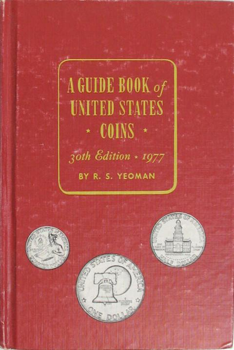 A Guide Book of United States Coins. The Red Book. 1977