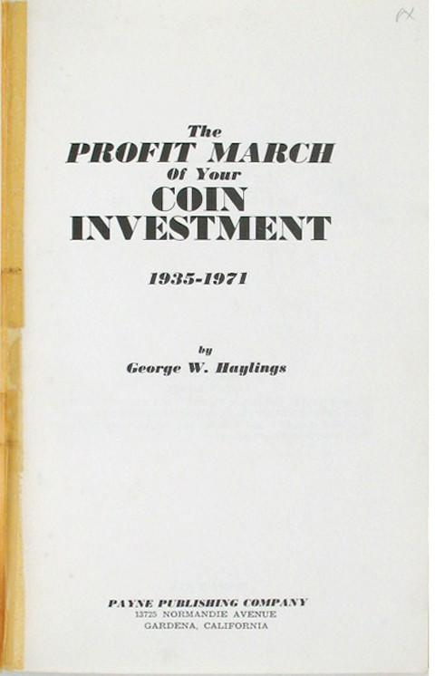 The Profit March on Your Coin Investment 1935-1971