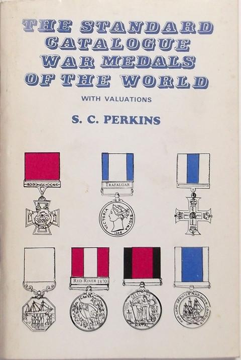 The Standard Catalogue War Medals of the World with Valuations 1650-1979