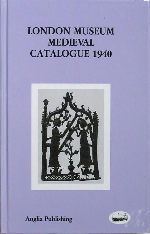 London Museum Medieval Catalogue