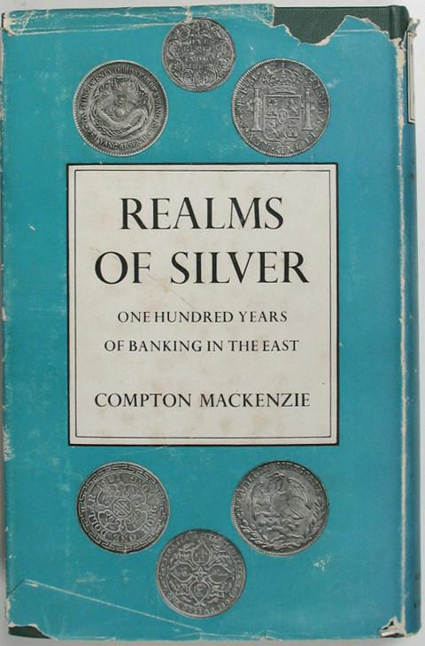 Realms of Silver, One Hundred Years of Banking in the East.