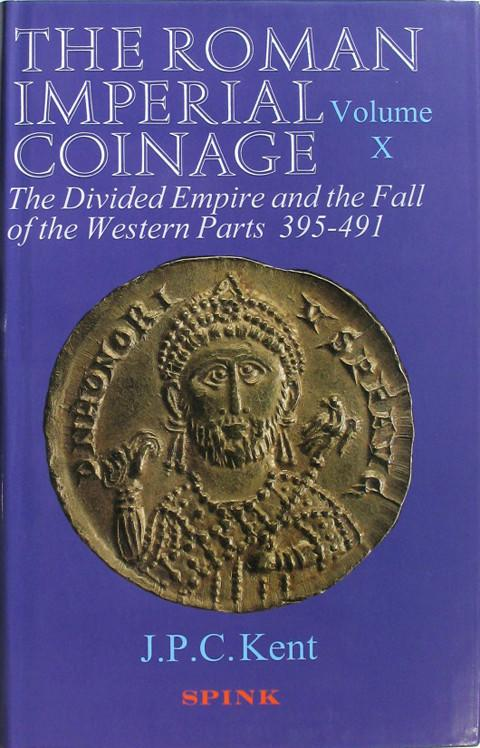The Roman Imperial Coinage (RIC). Volume X. The Divided Empire and the Fall of the Western Parts.
