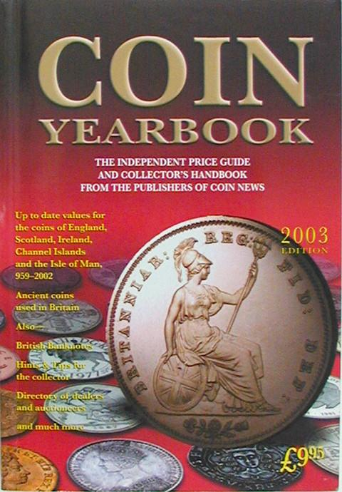 Coin Yearbook 2003. The Independent Price Guide and Collector's Handbook.