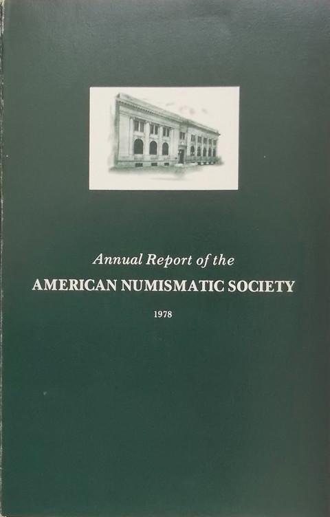 Annual Report of the American Numismatic Society 1978