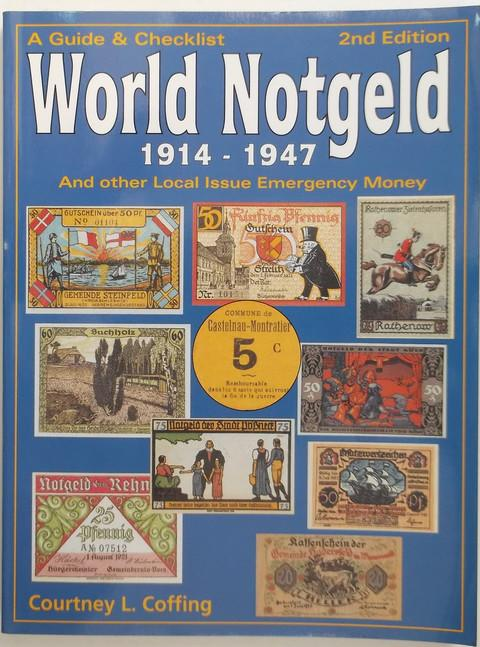 A Guide & Checklist World Notgeld 1914-1947 and other local issue emergency money