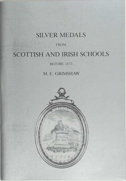 Silver Medals from Scottish and Irish Schools before 1872.