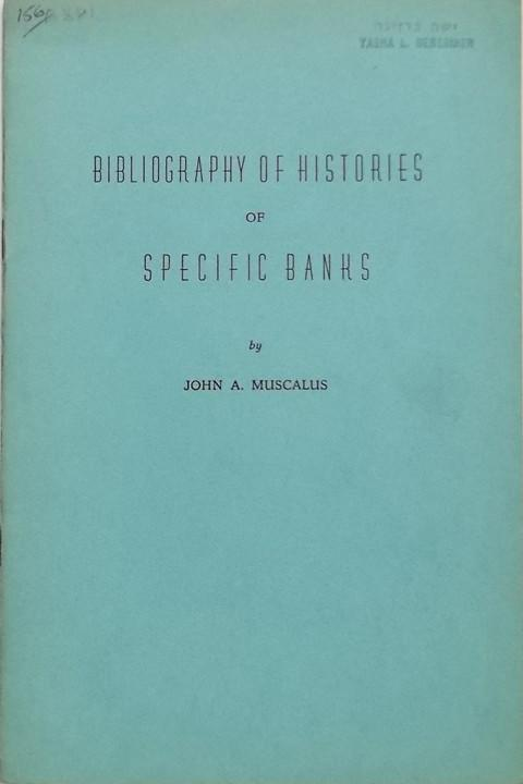 Bibliography of Histories of Specific Banks