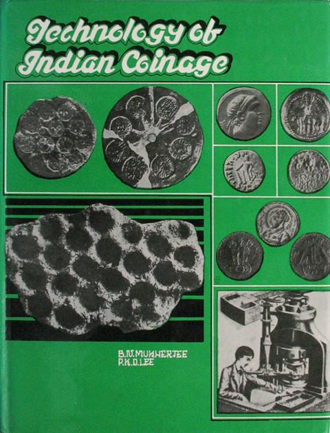 Technology of Indian Coinage.