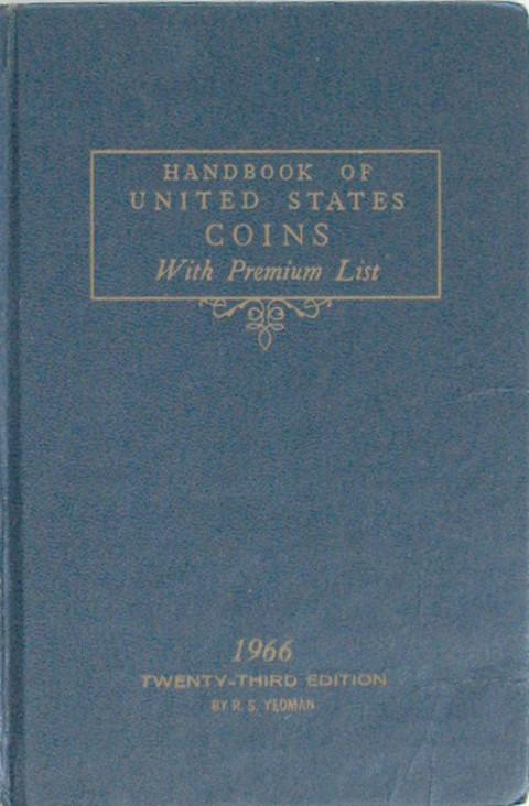 1966 Handbook of US Coins with premium list.