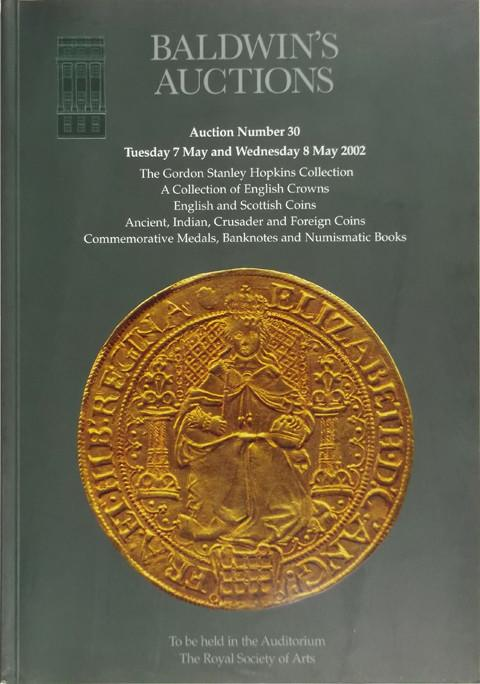 Baldwins Auctions. No 30. 7 May 2002.  The Gordon Hopkins Collection of British Coins and Tokens. Indian coins, etc.