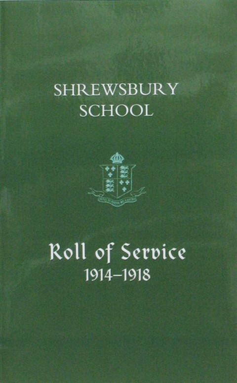 Shrewsbury School.  Roll of Service 1914-1918