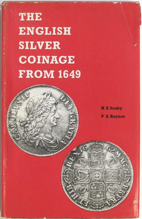 The English Silver Coinage from 1649.  4th ed.