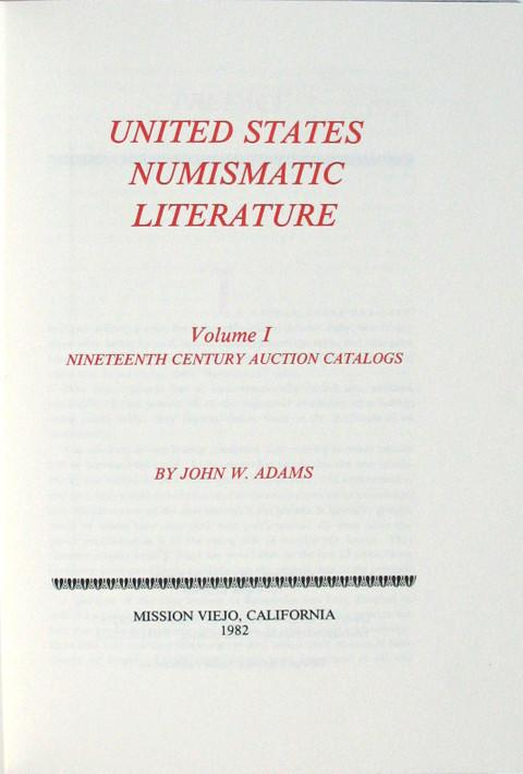 United States Numismatic Literature, Volume I, Nineteenth Century Auction Catalogues.