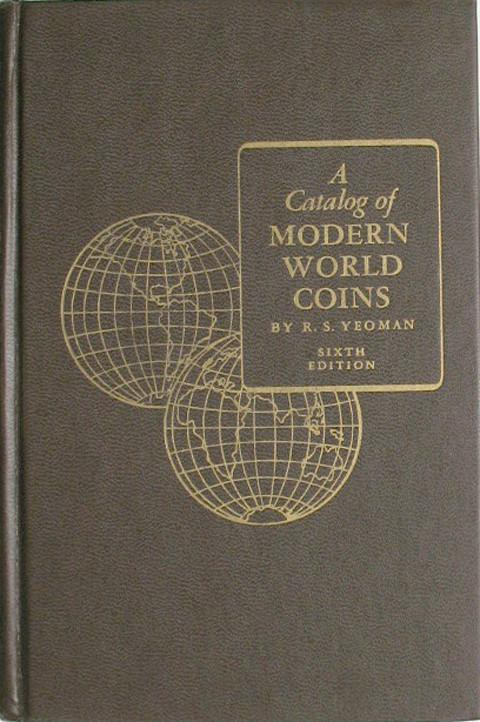 A Catalog of Modern World Coins. (1850 - 1950).
