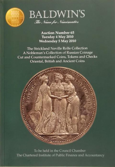 Baldwins Auctions.  No 65. 4 May 2010.  The Strickland Neville Rolfe Collection. Russian coins. Cut and Countermarked coins, etc.