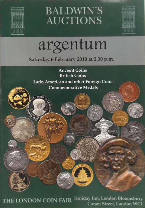 Baldwins Auctions. Argentum. 6 Feb 2010. Ancient coins, British coins, Latin American and other foreign coins, Commemorative medals.