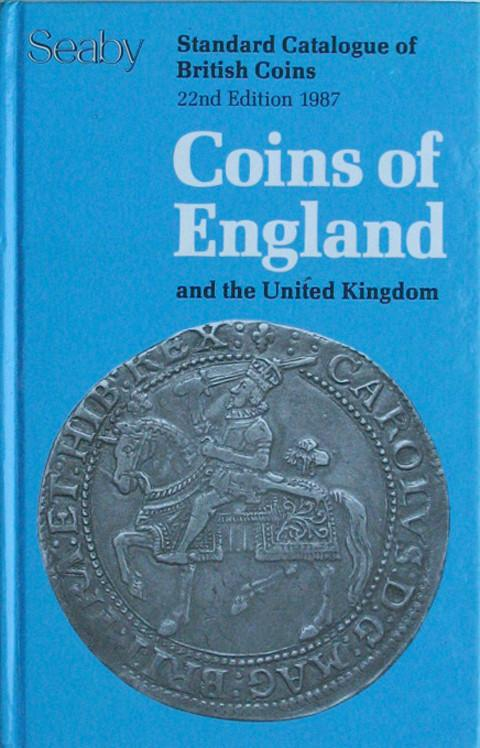 Coins of England & the United Kingdom 1987. Standard Catalogue of British Coins. Seaby.