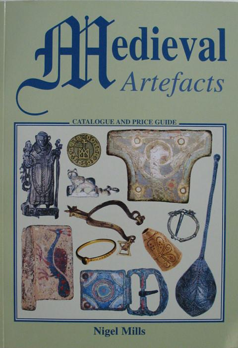 Medieval Artefacts. Catalogue and Price Guide.
