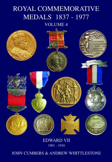 Royal Commemorative Medals 1837-1977. Vol. 4. Edward VII, 1901 - 1910.