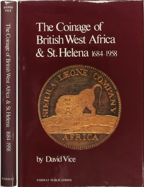 The Coinage of British West Africa and St. Helena 1684 - 1958.