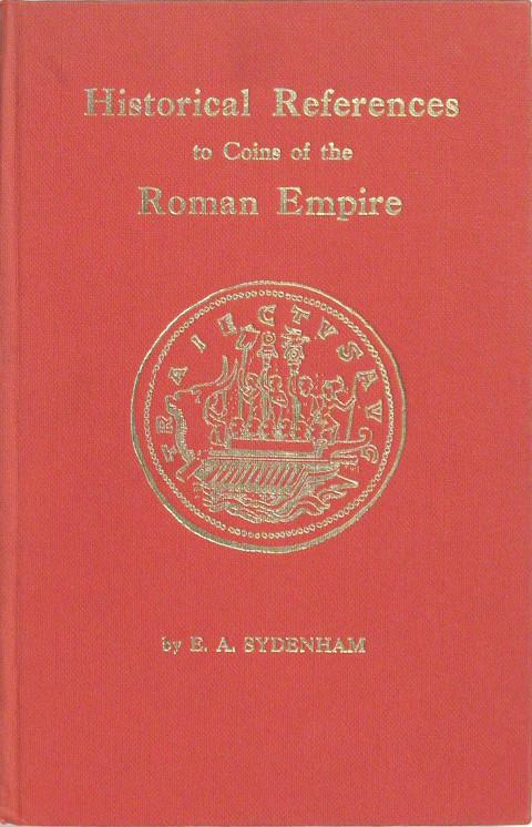 Historical References to Coins of the Roman Empire from Augustus to Gallienus.