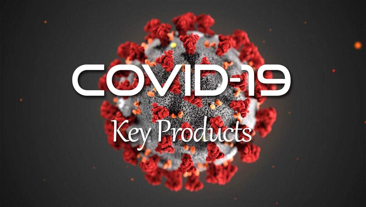 Covid-19 Key Products
